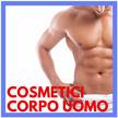 Cosmetici Corpo Uomo