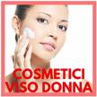 Cosmetici Viso Donna